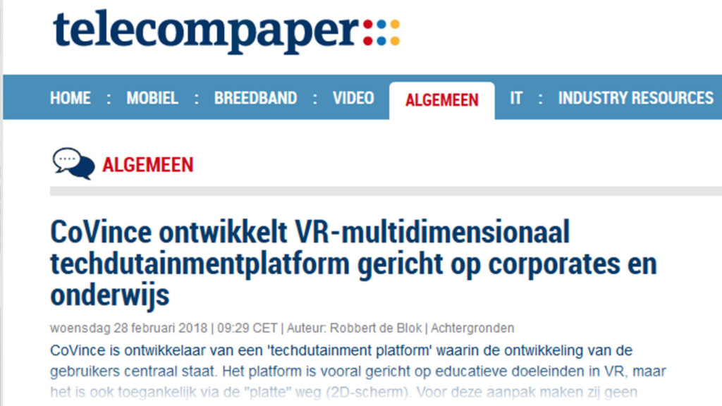 Interview and publication 'CoVince ontwikkelt VR-multidimensionaal techdutainmentplatform' @ Telecompaper